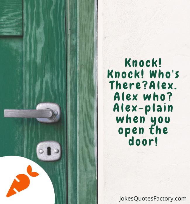 Alex-plain when you open the door