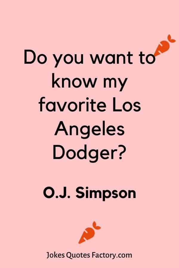 Do you want to know my favorite Los Angeles Dodger