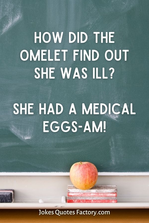 How did the omelet find out she was ill