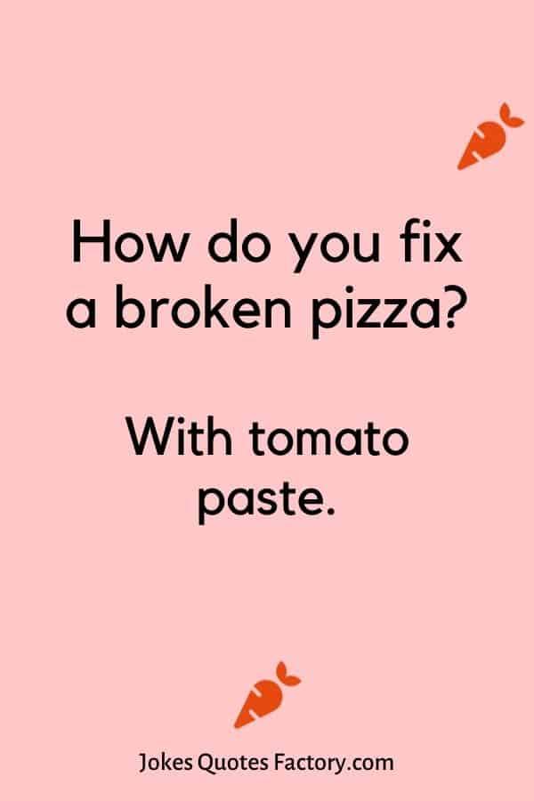 How do you fix a broken pizza