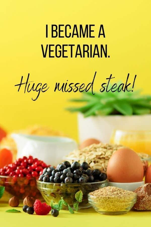 I became a vegetarian