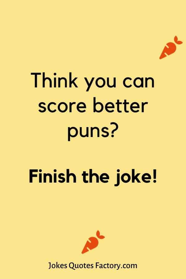 Think you can score better puns