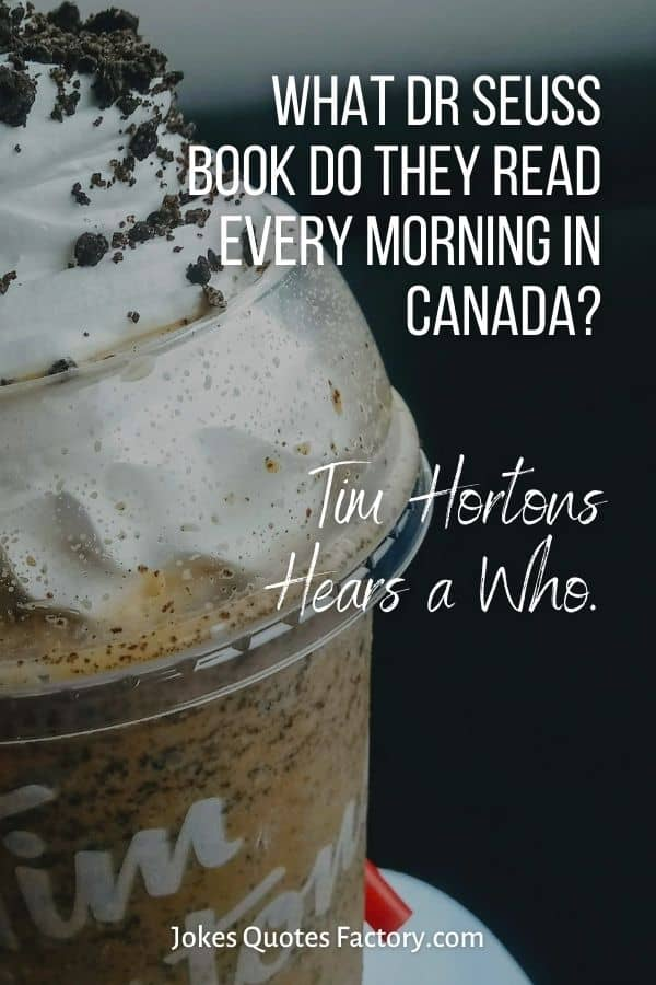 What Dr Seuss book do they read every morning in Canada