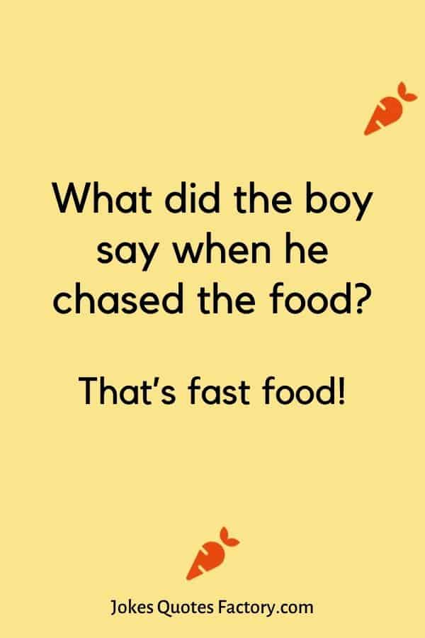What did the boy say when he chased the food