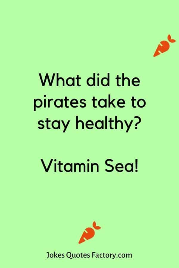 What did the pirates take to stay healthy