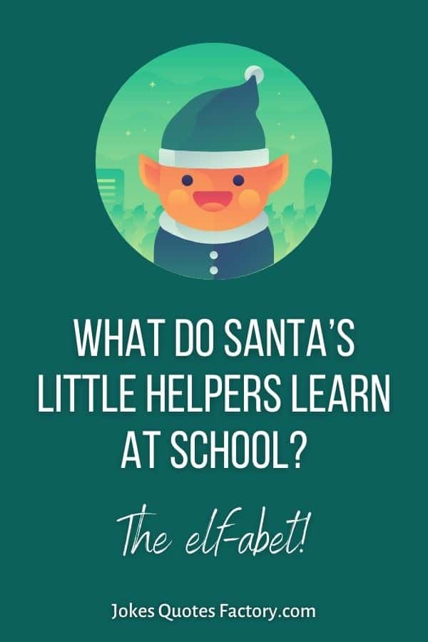 What do Santa's little helpers learn at school