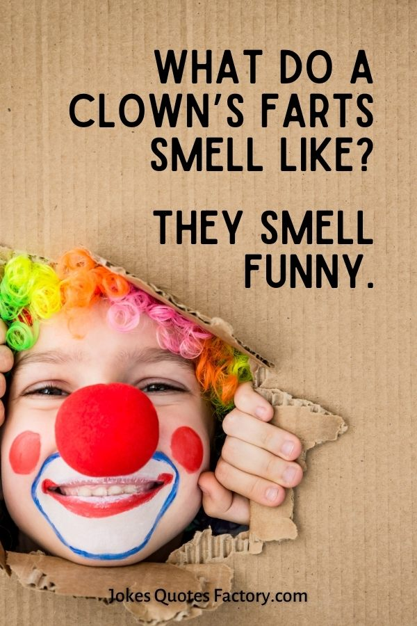 What do a clown's farts smell like