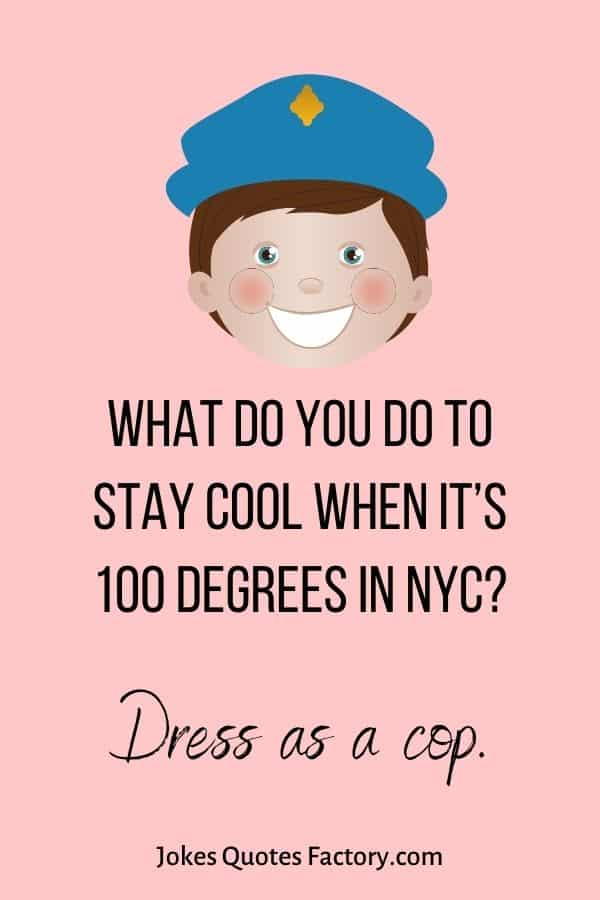 What do you do to stay cool when it's 100 degrees in NYC