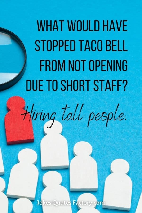 What would have stopped Taco Bell from not opening due to short staff