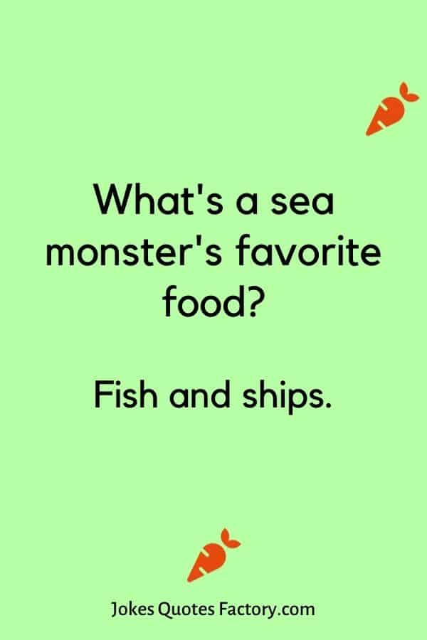 What's a sea monster's favorite food