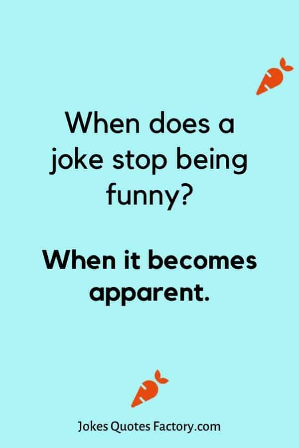 When does a joke stop being funny