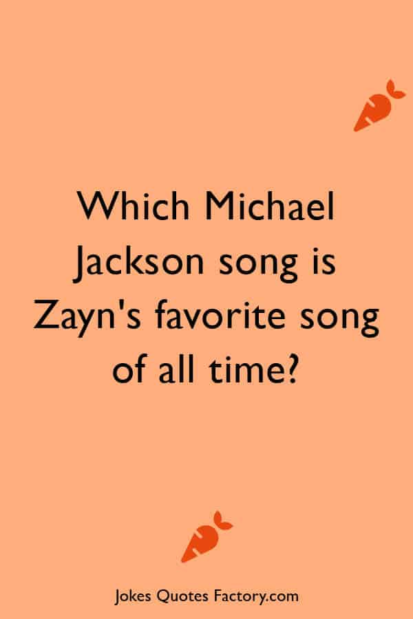 Which Michael Jackson song is Zayns favorite song of all time