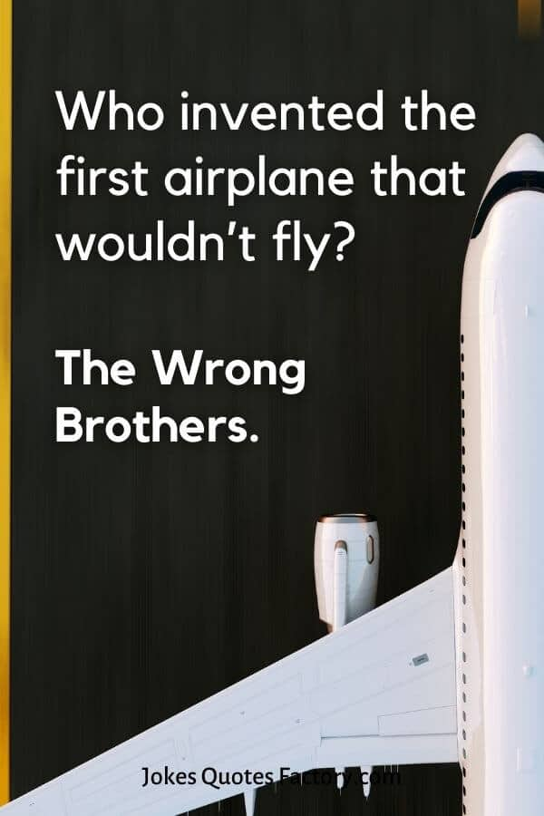 Who invented the first airplane that wouldn't fly