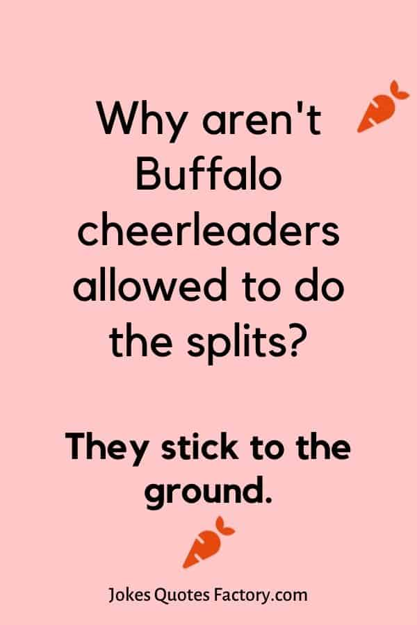 Why aren't Buffalo cheerleaders allowed to do the splits