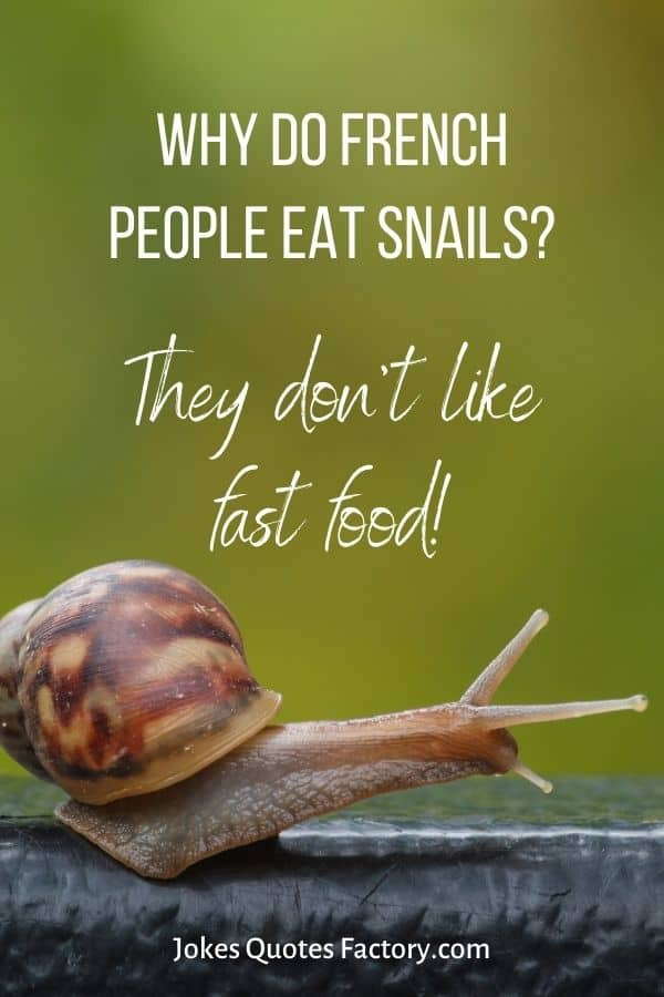 Why do French people eat snails