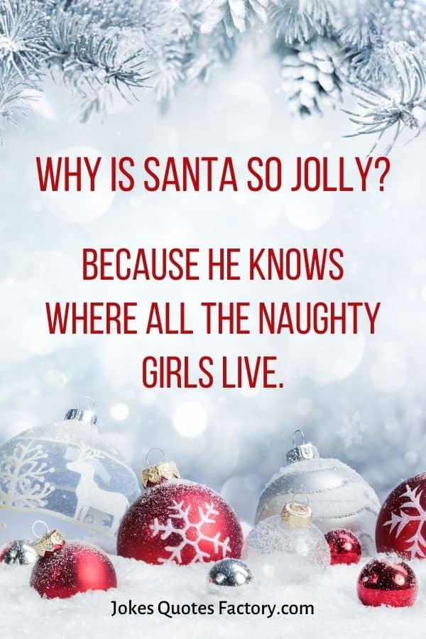 Why is Santa so jolly