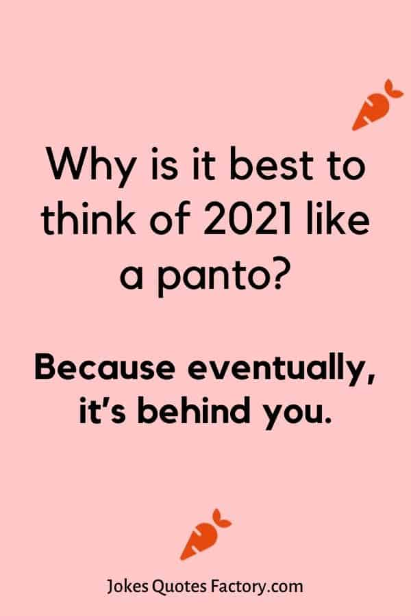 Why is it best to think of 2021 like a panto