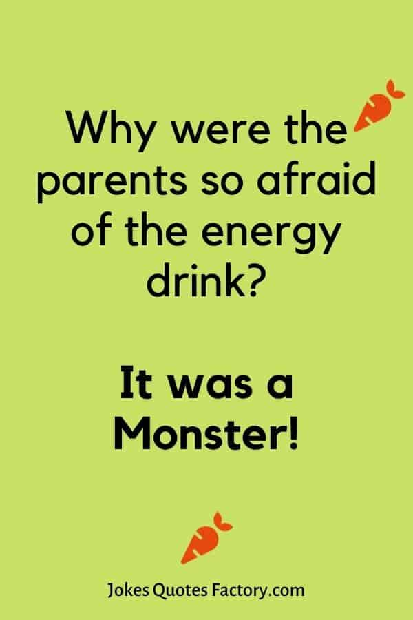 Why were the parents so afraid of the energy drink