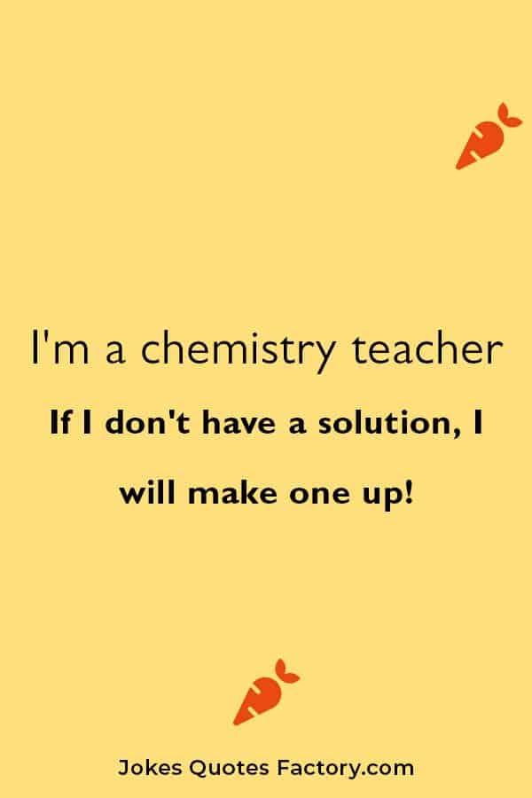Chemistry jokes for teacher