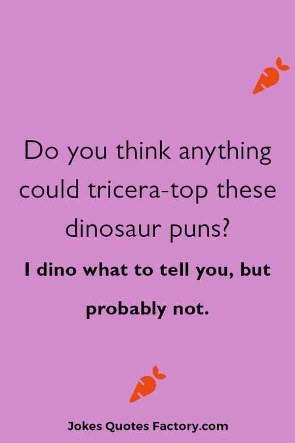 hilarious dinosaurs joke puns
