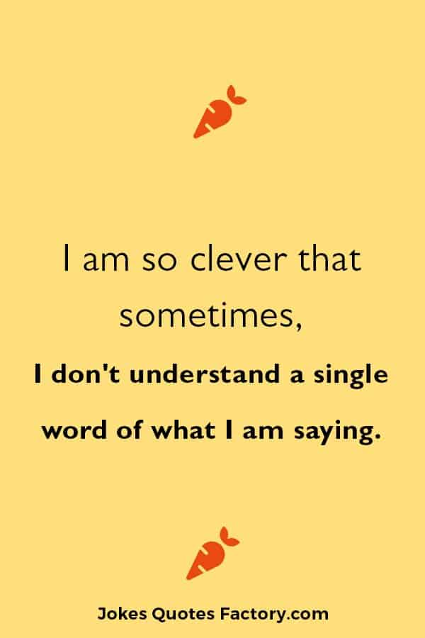 Awesome funny famous quotes