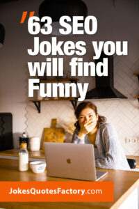 63 SEO Jokes you will find Funny