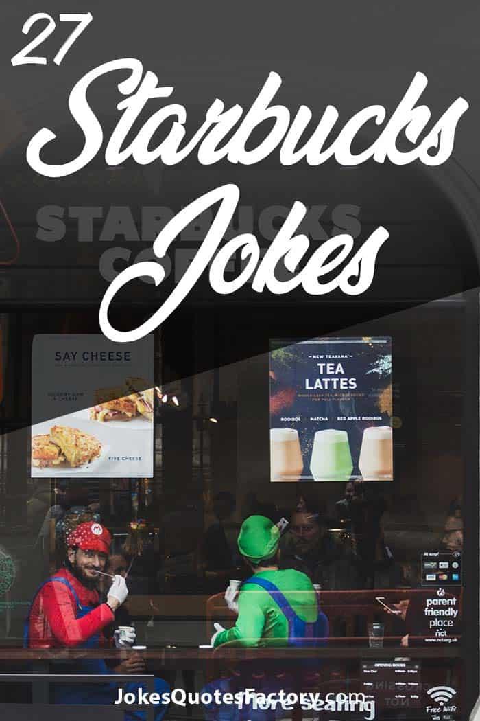 Starbucks Jokes