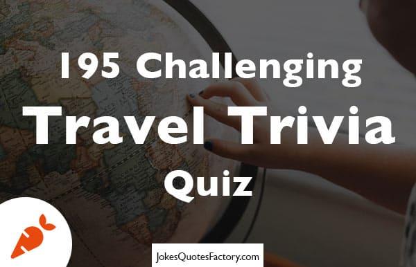 Travel Trivia Quiz
