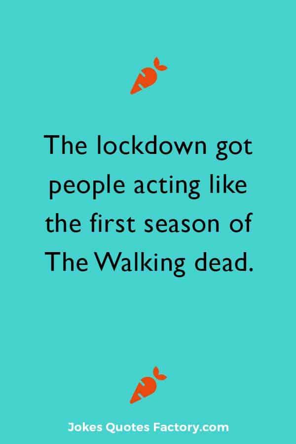 walking dead lockdown joke